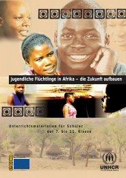 Jugendliche Flüchtlinge in Afrika - Unterrichtsmaterialien für ... - unhcr