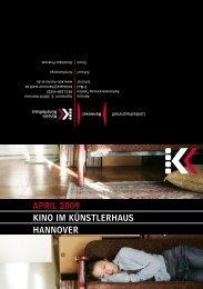 April 2009 KiNO iM KÜNSTlErhAUS hANNOVEr - Presseserver der ...