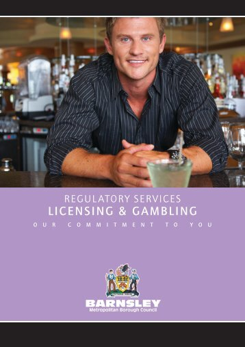 LICENSING & GAMBLING - Barnsley Council Online