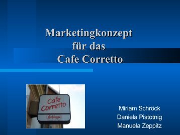 Marketingkonzept für das Cafe Corretto