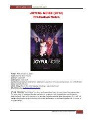 JOYFUL NOISE (2012) Production Notes - Visual Hollywood
