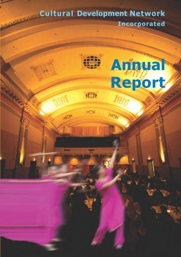 2007 Inside Annual Report - Cultural Development Network