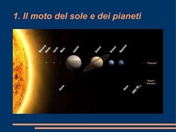 1. Il moto del sole e dei pianeti - Io sono