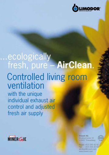 ...ecologically fresh, pure – AirClean. Controlled living ... - Trivent AG