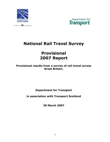 National Rail Travel Survey Provisional 2007 Report - Transport ...