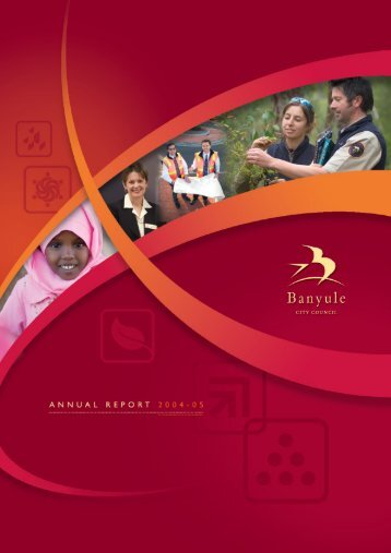 annual report 2004-2005 - Banyule City Council