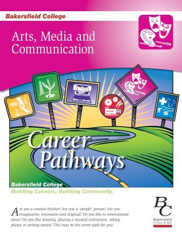 Arts, Media and Communication Career Pathway - Bakersfield College
