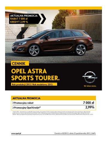 Opel Astra Sports Tourer cennik 2012 - Rok modelowy ... - Opel Polska