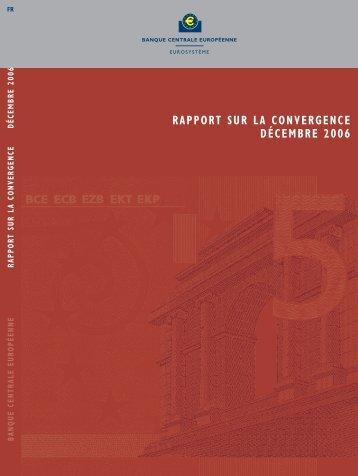 RAPPORT SUR LA CONVERGENCE DÉCEMBRE 2006 - Le Monde