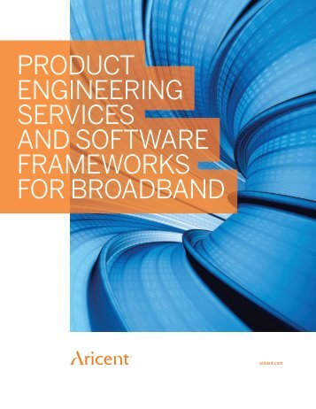 product engineering services and software frameworks for ... - Aricent