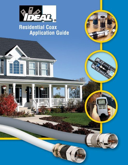 Residential Coax Application Guide