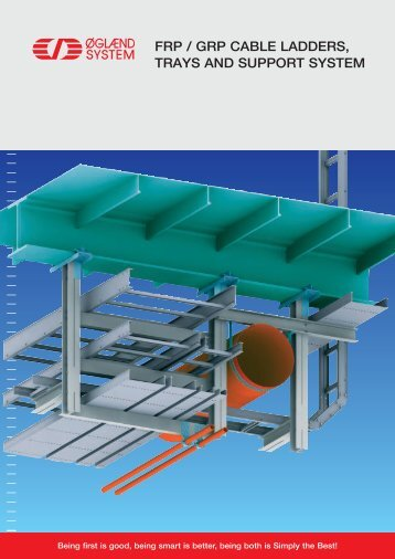 FRP / GRP CABLE LADDERS, TRAYS AND ... - Øglænd System