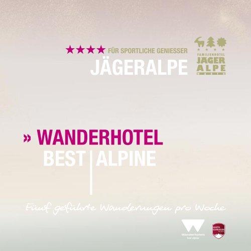 WANDERHOTEL BEST ALPINE JÄGERALPE - familienhotel jägeralpe