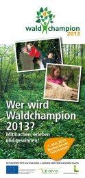 Wer wird Waldchampion 2013? - Wald.zeit