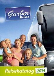 Reisekatalog 2014 - Garber Reisen GmbH