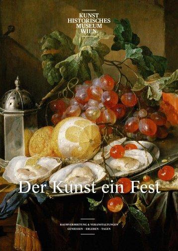 Der Kunst ein Fest - Celebrate Art! - Kunsthistorisches Museum