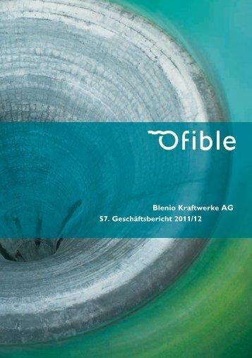 Blenio Kraftwerke AG 57. Geschäftsbericht 2011/12