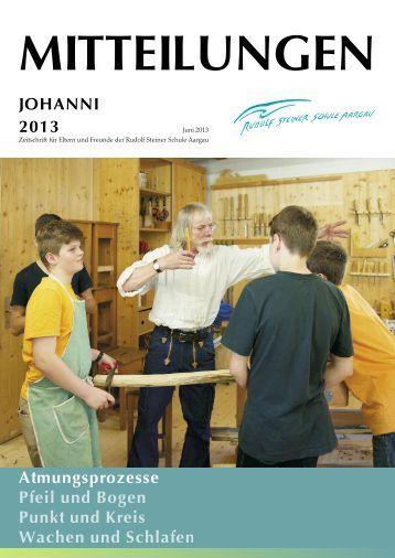 Mitteilungen Johanni 2013 - Rudolf Steiner Schule Aargau