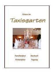 Feiern im Familienfest Hochzeit Firmenfeier Tagung - Taxisgarten