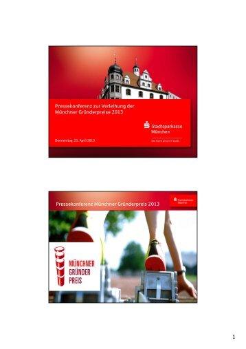 Pressekonferenz zur Verleihung der Münchner Gründerpreise 2013 ...