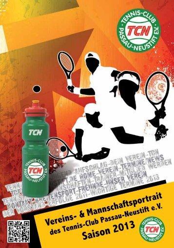 Vereinsheft 2013 als PDF - Tennis-Club Passau-Neustift e.V.