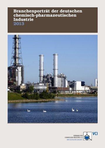 Branchenporträt 2013 - Verband der Chemischen Industrie e.V.