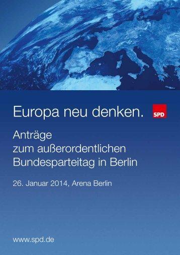 Antragsbuch zum a.o. Bundesparteitag am 26.01.2014 in Berlin - SPD