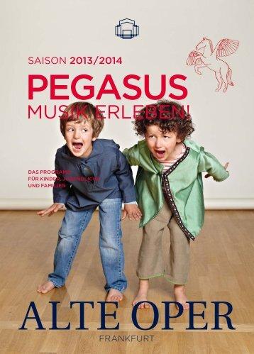 PEGASUS - Musik erleben! - Alte Oper Frankfurt