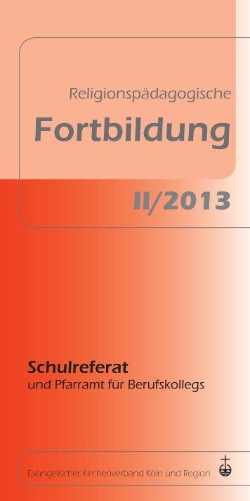 II/2013 - Evangelischer Stadtkirchenverband Köln
