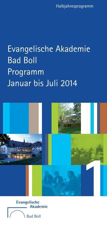 Halbjahresprogramm 1/2014 - Evangelische Akademie Bad Boll