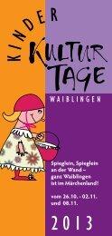 Kinderkultur2013.pdf (2.3 MB) - Stadt Waiblingen
