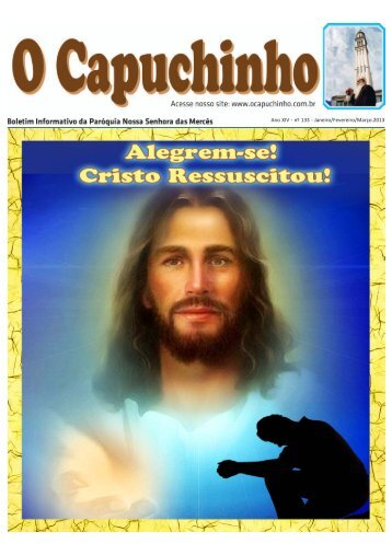 """Jornal """"O Capuchinho"""" - março 2013 - Paróquia Nossa Senhora das ..."""