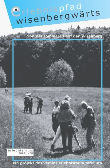 "Broschüre ""wisenbergwärts"" - Erlebnisraum Tafeljura"