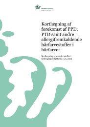 Kortlægning af forekomst af PPD, PTD samt andre ... - Miljøstyrelsen