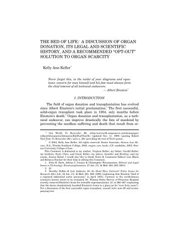 law as a living body To a certain extent, use of human tissue in canada is already regulated by statute the nine common law provinces and two territories have based their statutory schemes governing the transfer of body parts and tissues on model legislation proposed by the uniform law conference of canada3 in ontario, for instance.