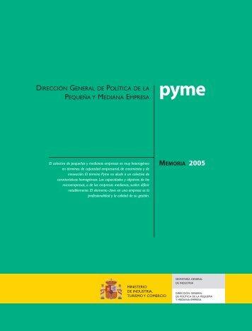 Memoria 2005. Dirección General de Política de la PYME