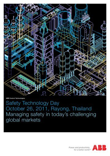 Safety Technology Day October 26, 2011, Rayong, Thailand ... - ABB