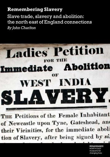 Slave trade and slavery - Tyne & Wear Museums