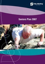 Seniors Plan 2007 - City of Stirling - The Western Australian ...
