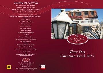 Three Day Christmas Break 2012 - Atlantic Hotel