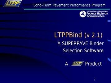LTPP Bind Presentation
