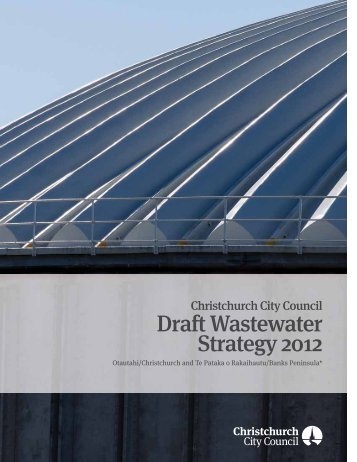 Draft Wastewater Strategy Booklet - Christchurch City Council