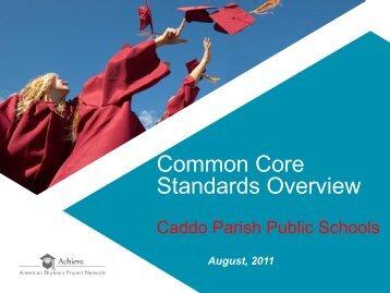 Common Core Standards Overview - Caddo Parish School Board