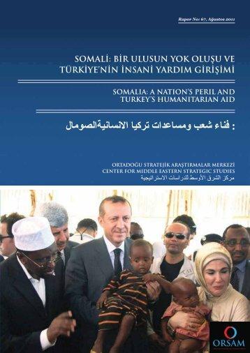 somali: bir ulusun yok oluşu ve türkiye'nin insani yardım ... - orsam