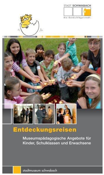 Entdeckungsreisen - Stadt Schwabach
