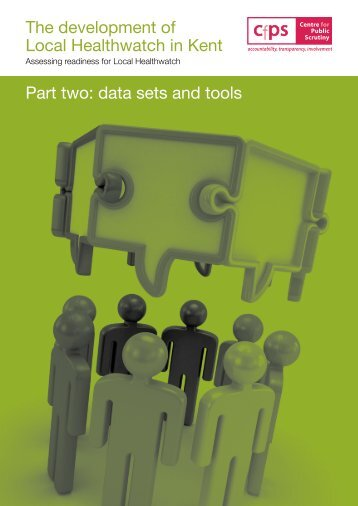 The development of Local Healthwatch in Kent Part two: data sets ...