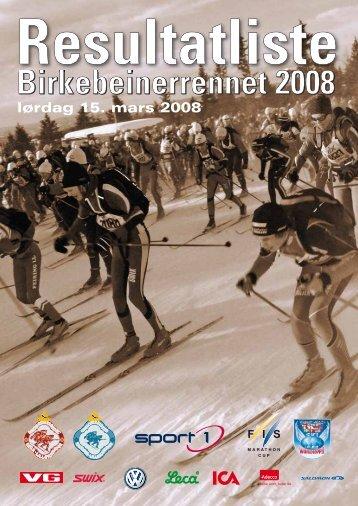 Birkebeinerrennet 2008 - Resultatservice