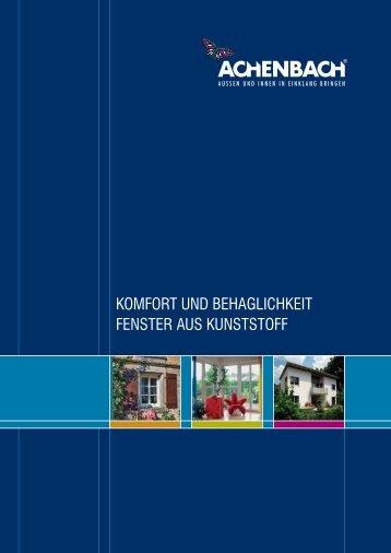 KOMFORT UND BEHAGLICHKEIT FENSTER AUS KUNSTSTOFF