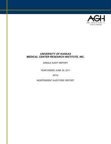 KUMC Research Institute Single Audit Report 06-30-2011