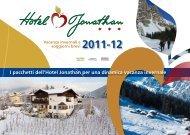 I pacchetti dell'Hotel Jonathan per una dinamica vacanza invernale